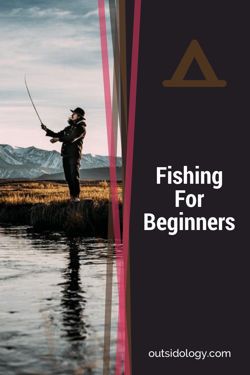 Fishing For Beginners