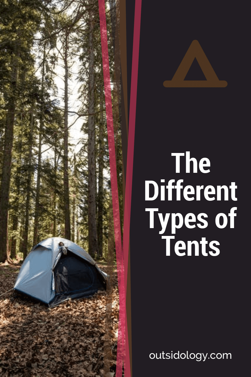 The Different Types of Tents