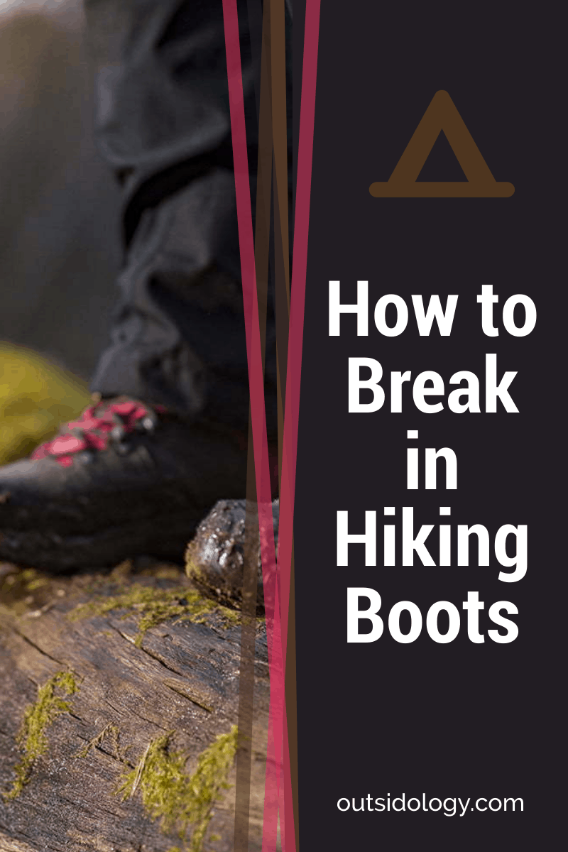 How to Break in Hiking Boots