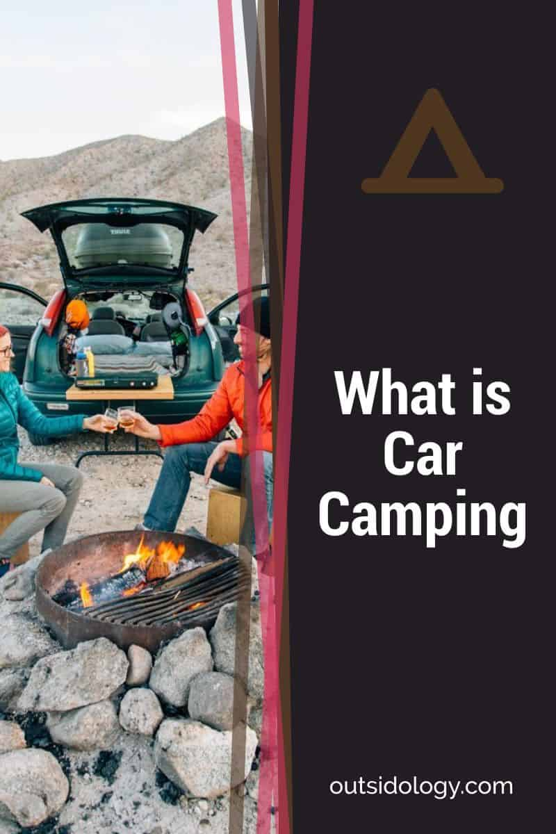 What is Car Camping