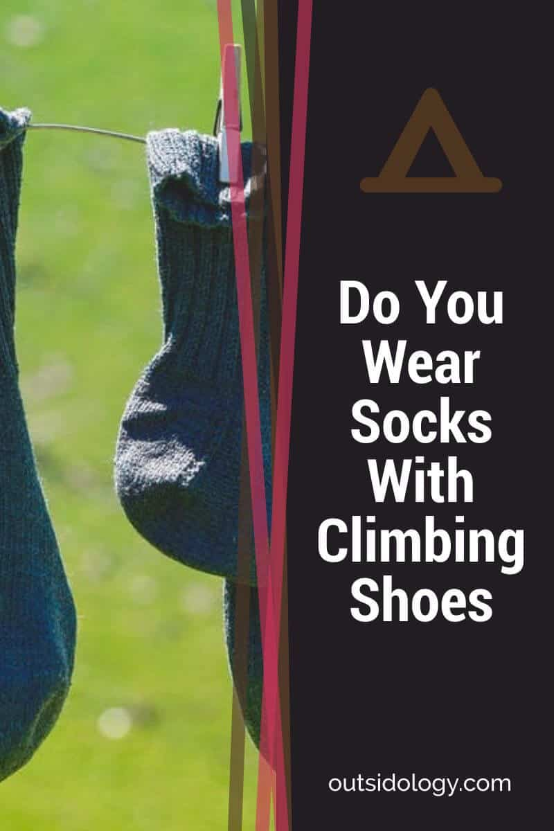 Do You Wear Socks With Climbing Shoes