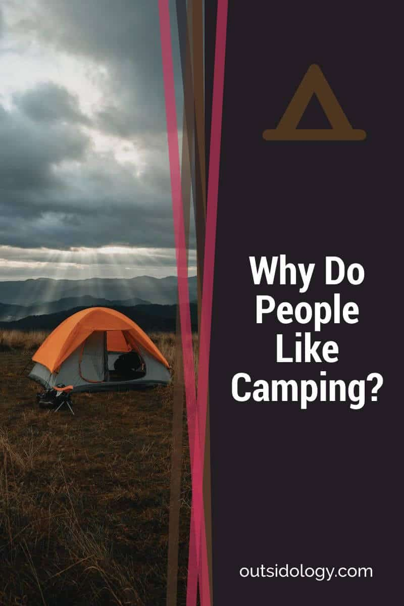 Why Do People Like Camping
