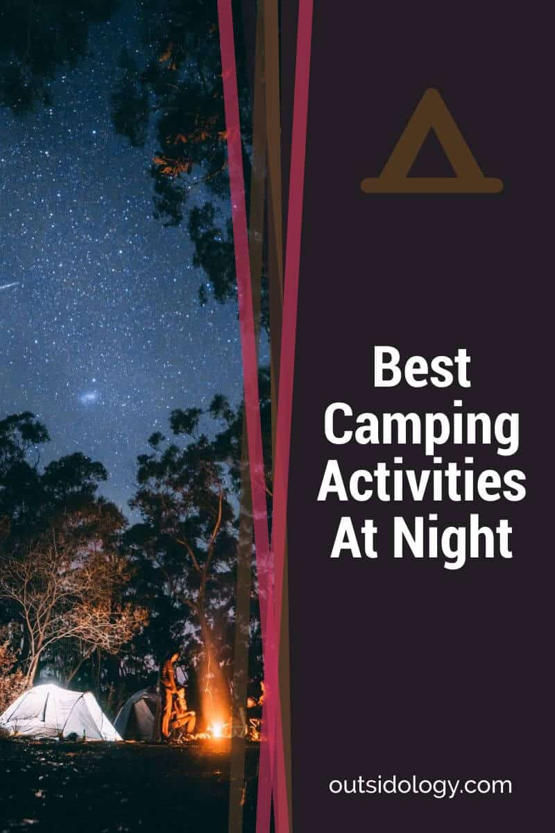 Best Camping Activities At Night (1)