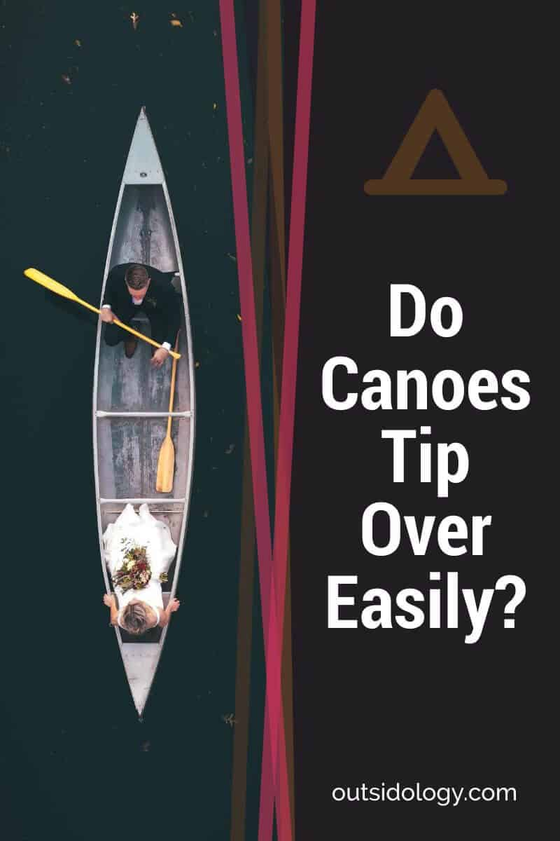 Do Canoes Tip Over Easily