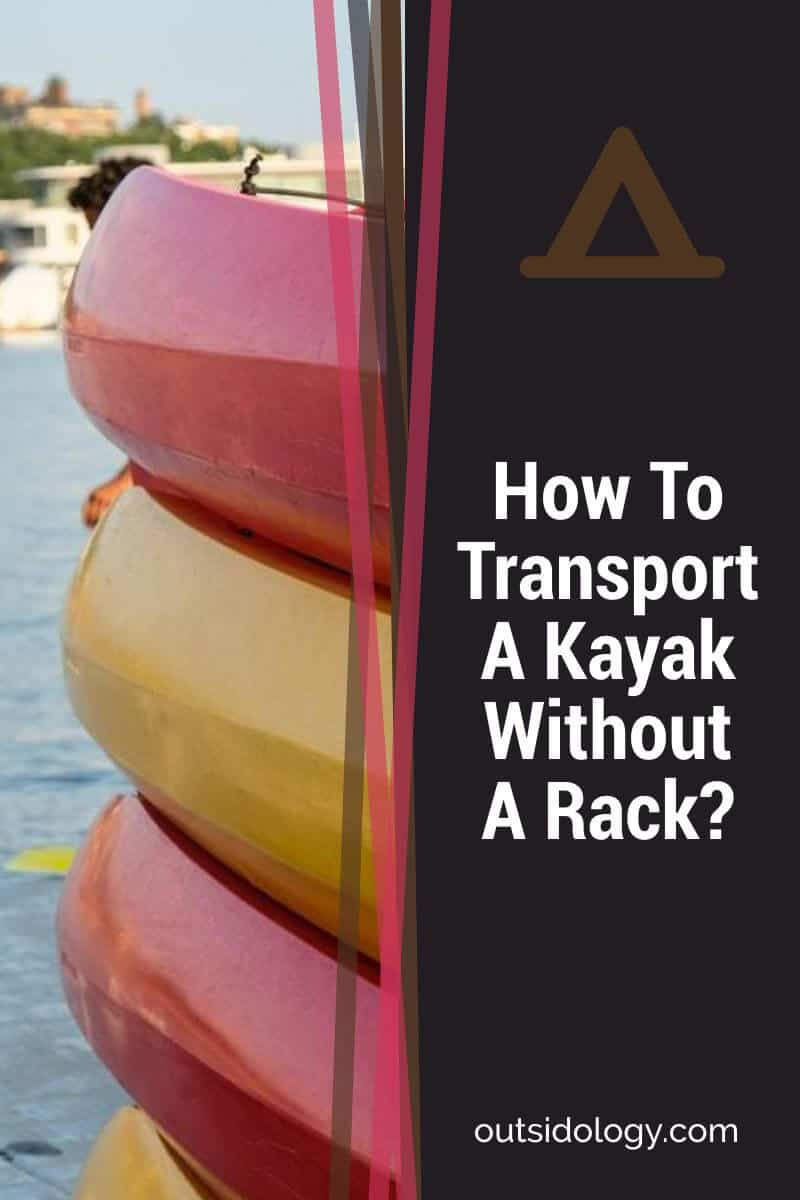 How To Transport A Kayak Without A Rack (1)