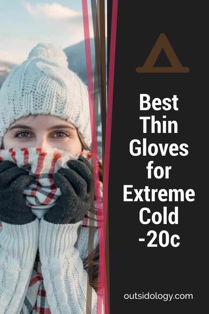 Best Thin Gloves for Extreme Cold -20c (1)