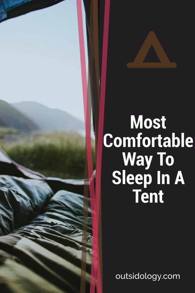 Most Comfortable Way To Sleep In A Tent (2)