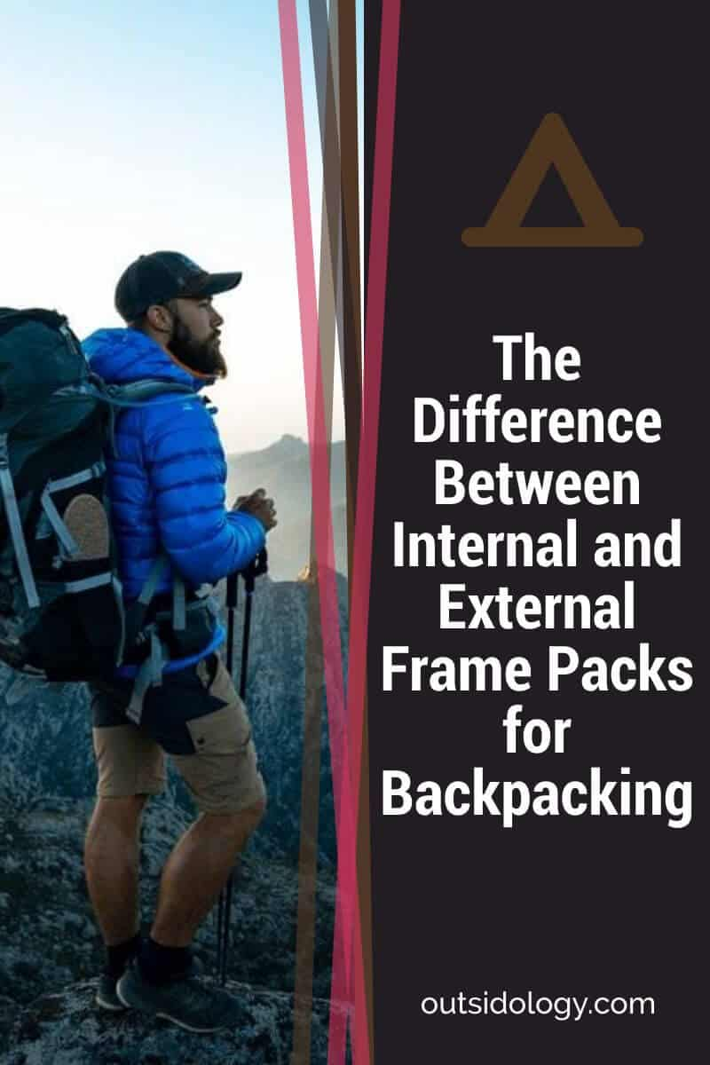 The Difference Between Internal and External Frame Packs for Backpacking (1)