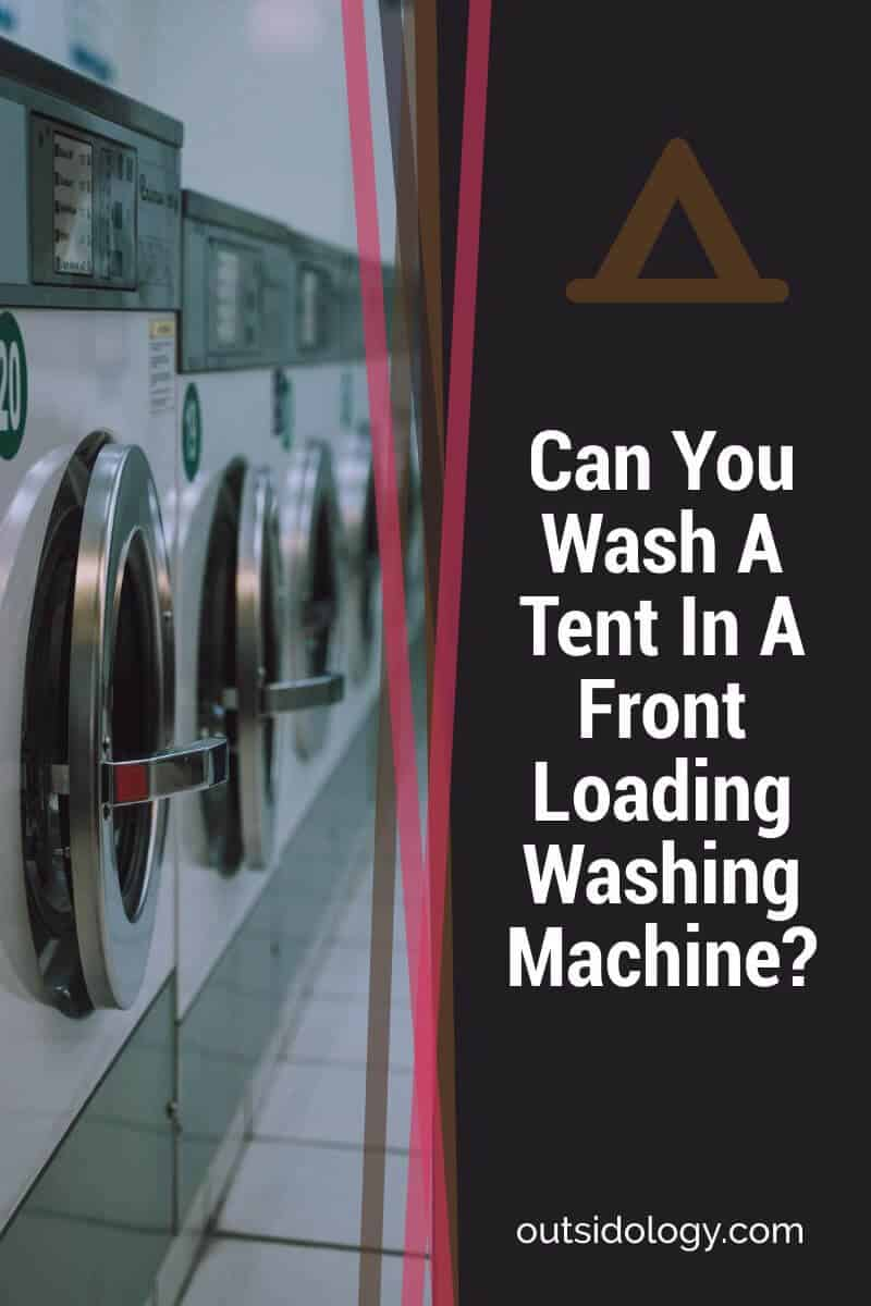 Can You Wash A Tent in A Front-Loading Washing Machine (1)