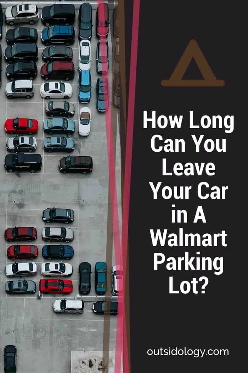 How Long Can You Leave Your Car in A Walmart Parking Lot (2)