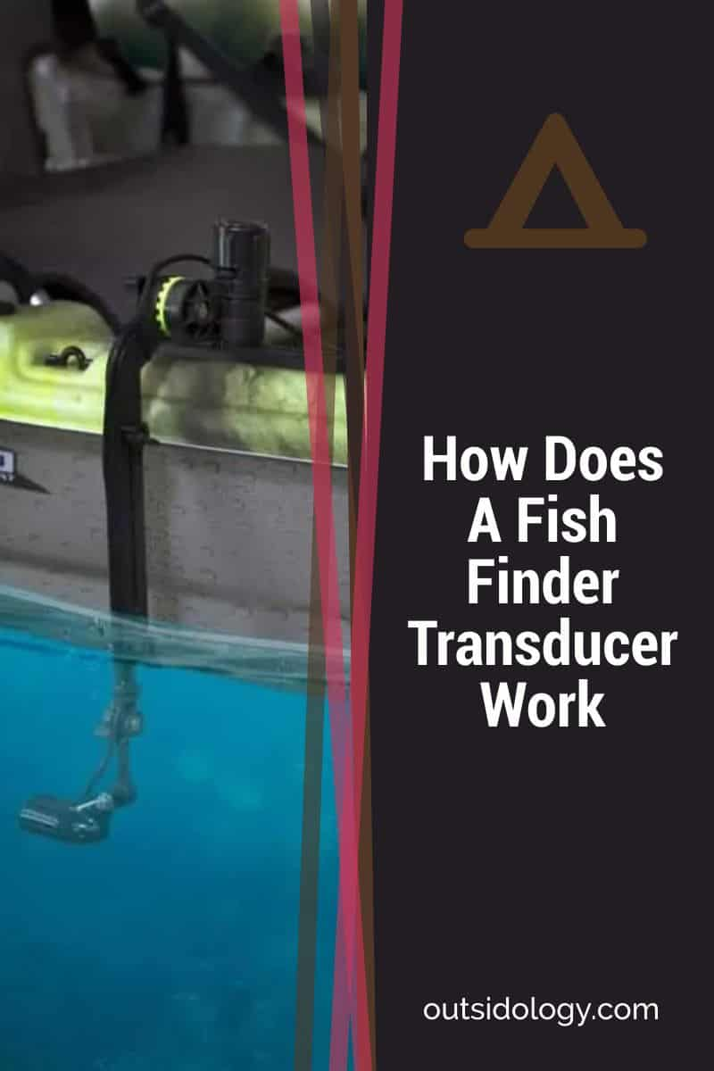 How Does A Fish Finder Transducer Work
