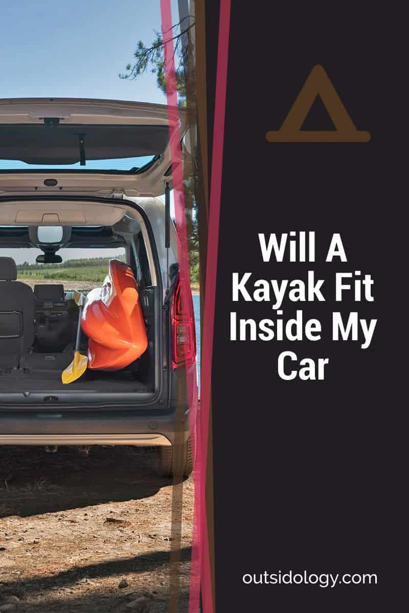 Will A Kayak Fit Inside My Car